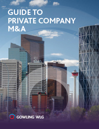 Guide to Private Company M&A | Gowling WLG