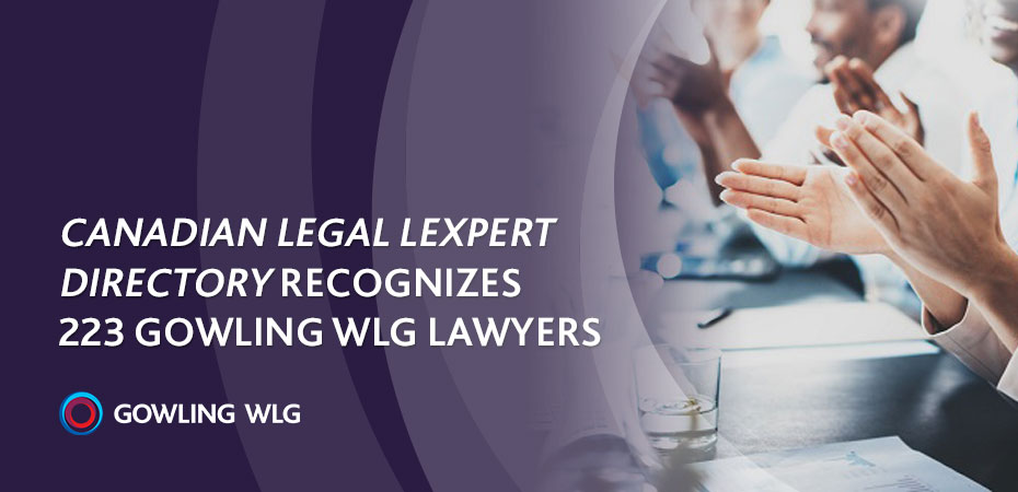 Canadian Legal Lexpert Directory recognizes 223 Gowling WLG lawyers
