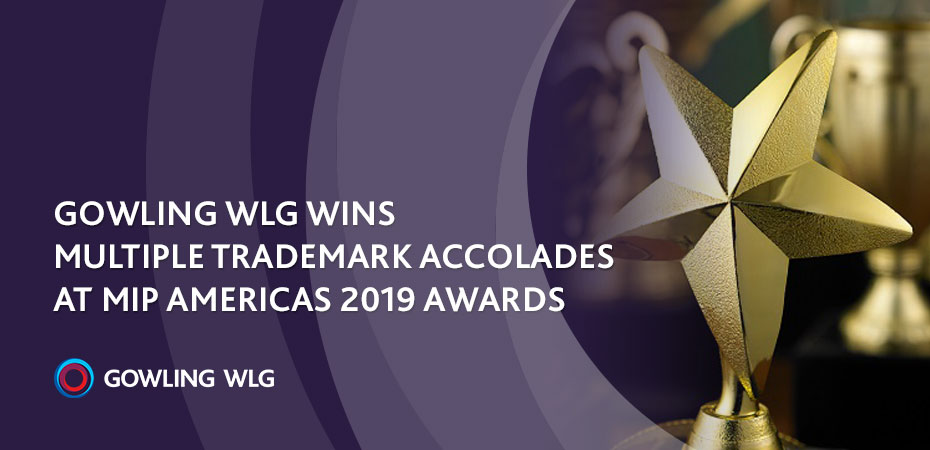 Gowling WLG wins multiple trademark accolades at MIP Americas 2019 Awards