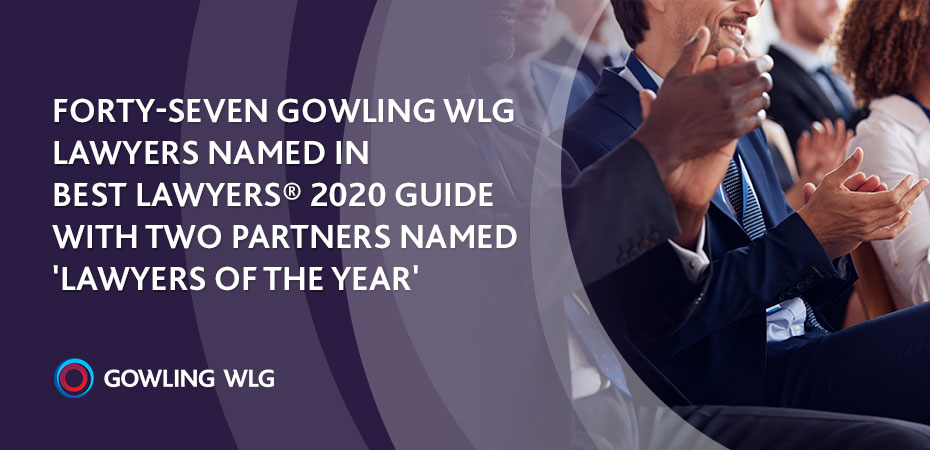47 Gowling WLG lawyers named in Best Lawyers® 2020